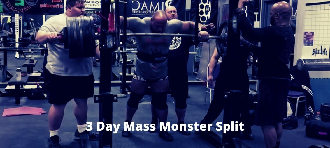 3 Day Mass Monster Split