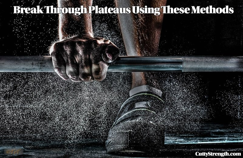 Break Through Plateaus