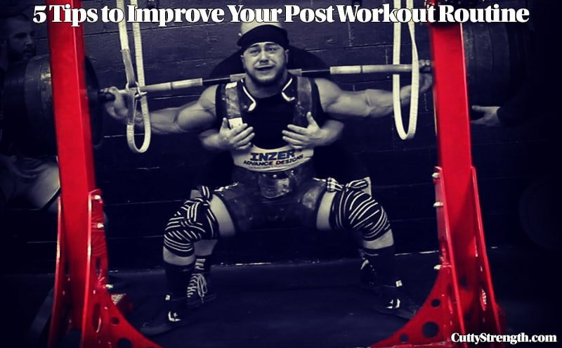 5 Tips to Improve Your Post Workout Routine