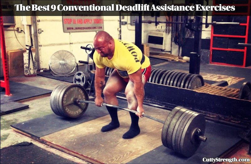 The Best 9 Conventional Deadlift Assistance Exercises